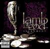 Blacken the Cursed Sun - Lamb of God